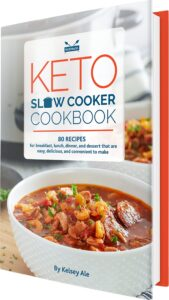 Keto Slow Cooker Cookbook: 80 High-Fat, Low-Carb Slow Cooker Recipes - Easy and Convenient Diet Ideas for Breakfast, Lunch, Dinner and Dessert